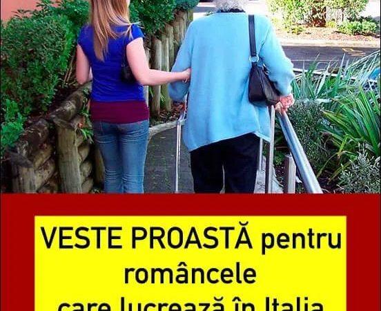 VESTE PROASTĂ pentru româncele care lucrează în Italia…