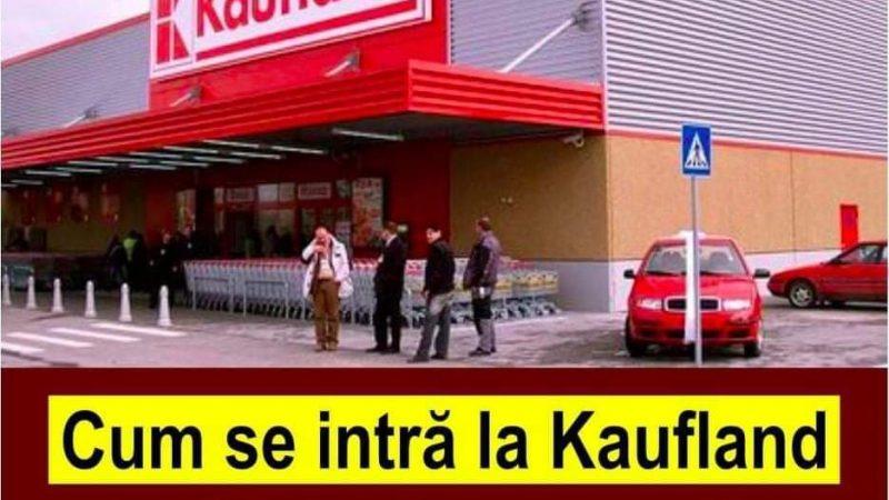ULTIMA ORA! Iată cum se intră la Kaufland, după introducerea noilor restricții.